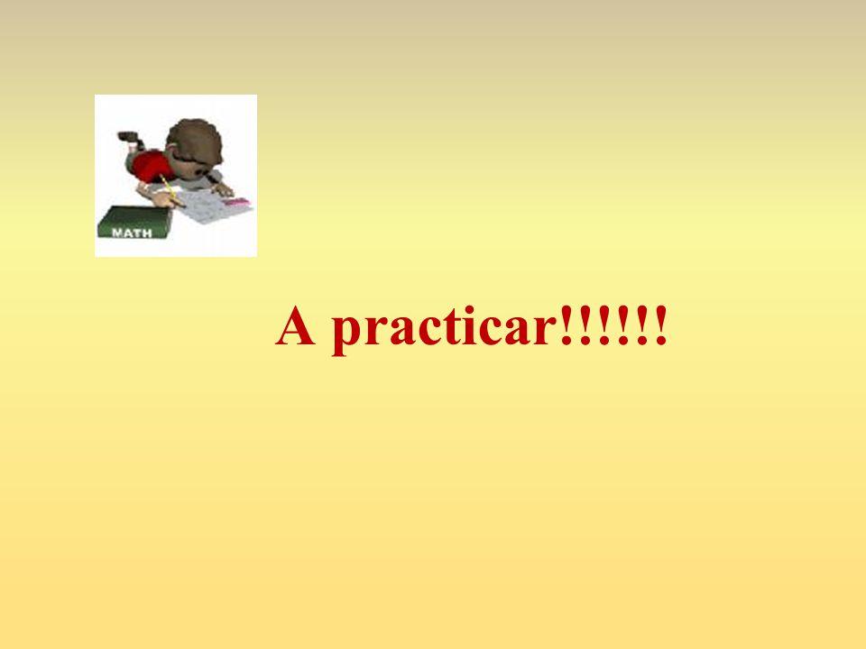 A practicar!!!!!!