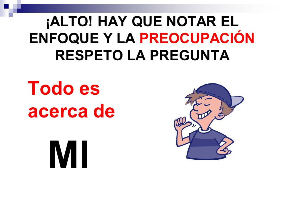 ¡ALTO! HAY QUE NOTAR EL ENFOQUE Y LA PREOCUPACIÓN RESPETO LA PREGUNTA