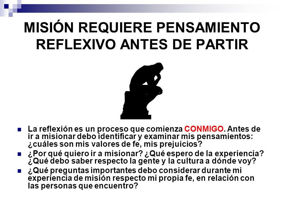 MISIÓN REQUIERE PENSAMIENTO REFLEXIVO ANTES DE PARTIR