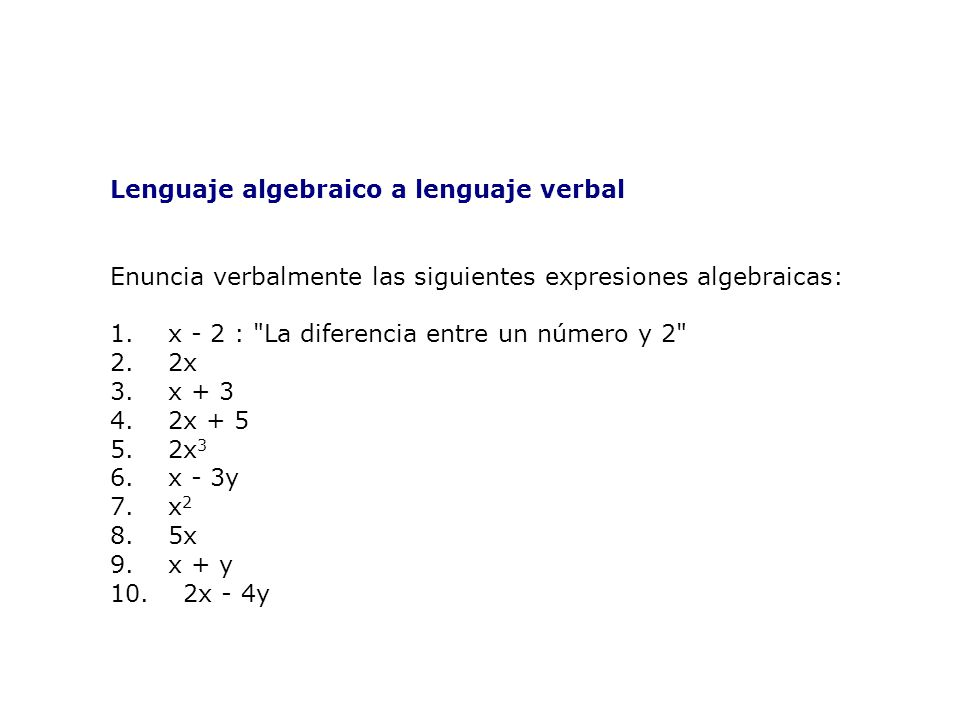 Lenguaje algebraico a lenguaje verbal