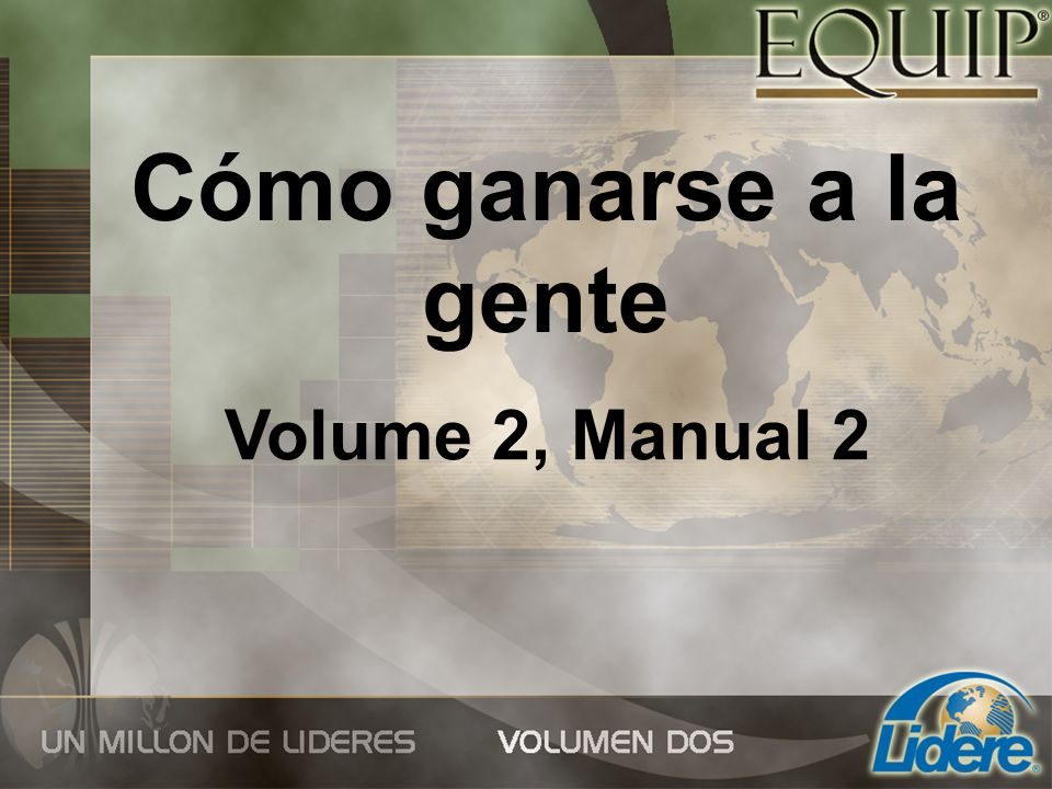 Cómo ganarse a la gente Volume 2, Manual 2