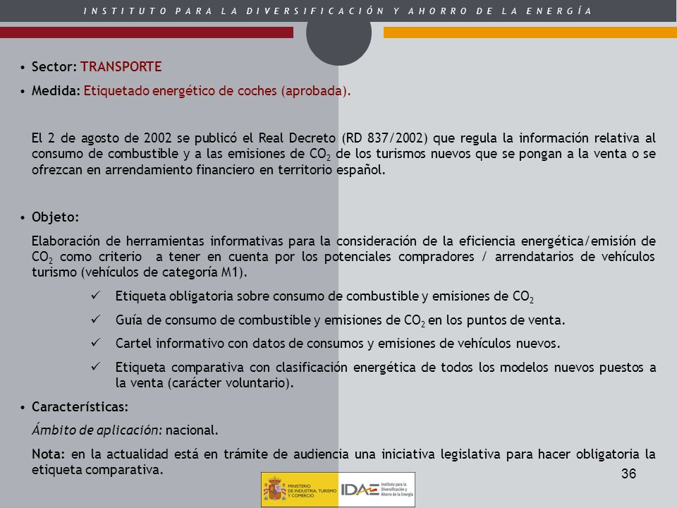 Sector: TRANSPORTE Medida: Etiquetado energético de coches (aprobada).
