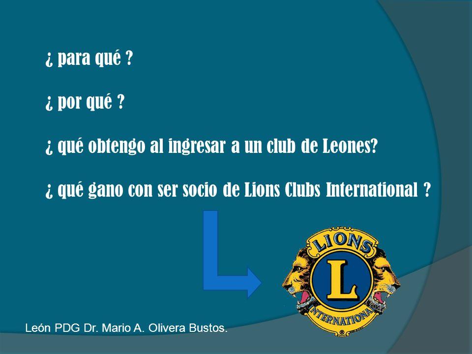 ¿ qué obtengo al ingresar a un club de Leones