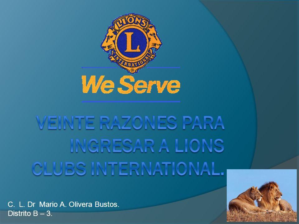 Veinte razones para ingresar a lions clubs international.