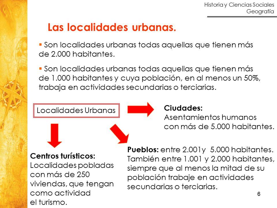 Las localidades urbanas.