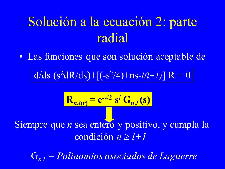 Solución a la ecuación 2: parte radial