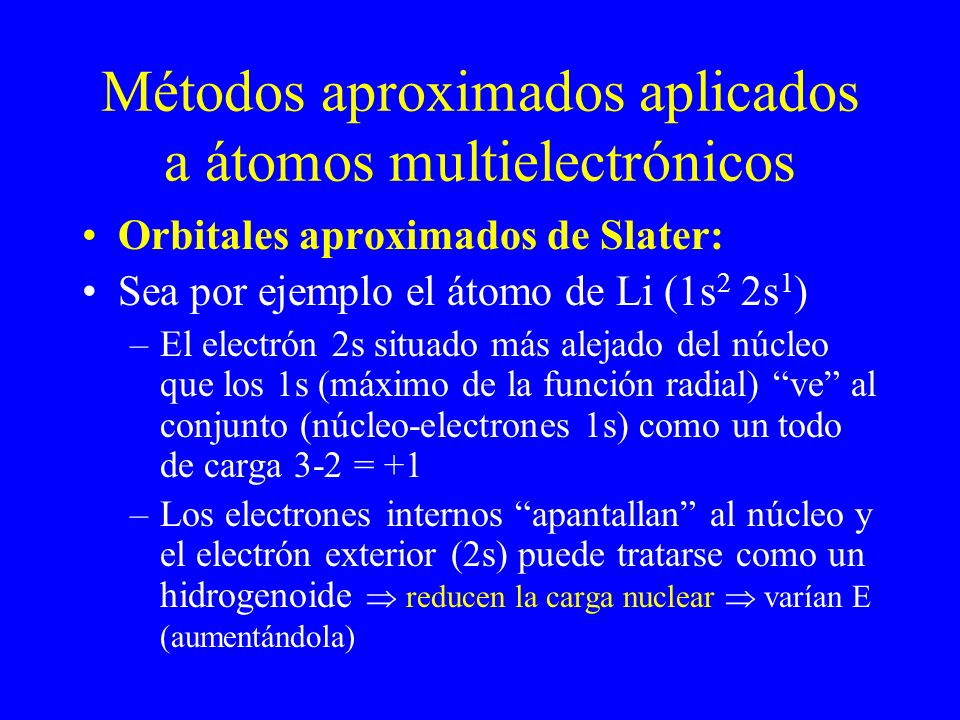 Métodos aproximados aplicados a átomos multielectrónicos
