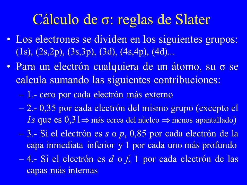 Cálculo de σ: reglas de Slater