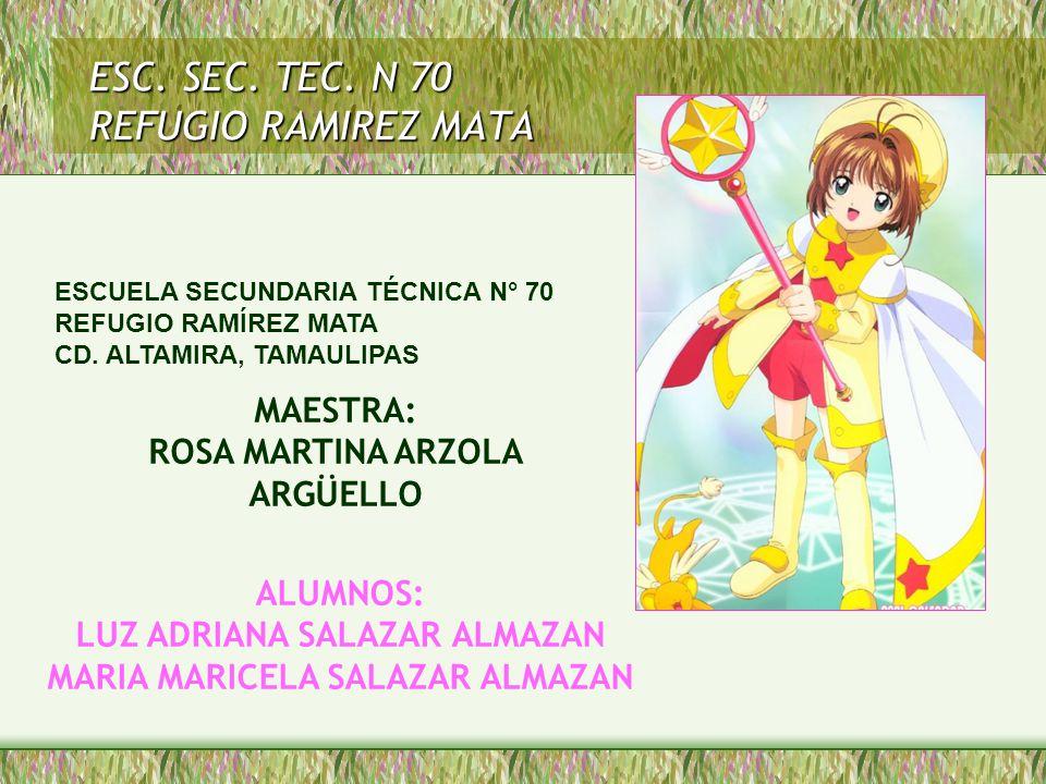 ESC. SEC. TEC. N 70 REFUGIO RAMIREZ MATA