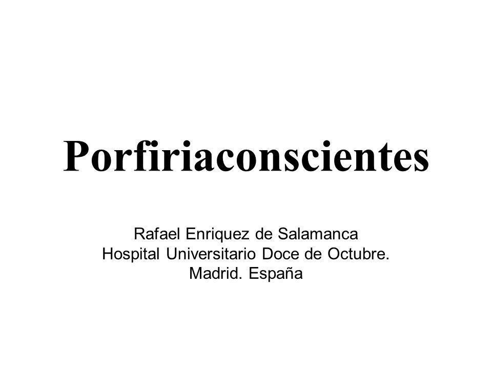 Porfiriaconscientes Rafael Enriquez de Salamanca