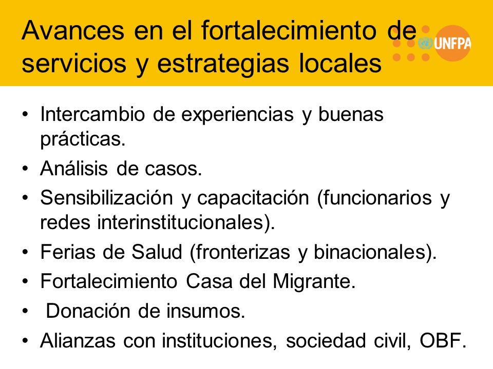 Avances en el fortalecimiento de servicios y estrategias locales