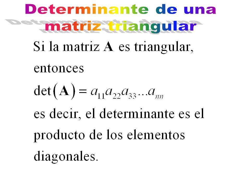 Determinante de una matriz triangular