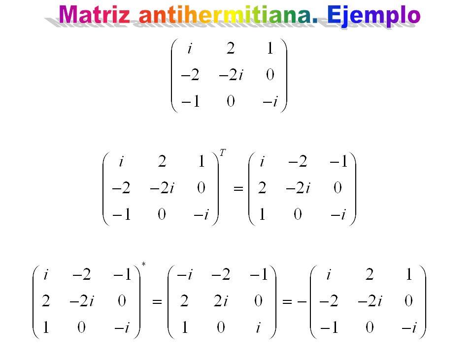 Matriz antihermitiana. Ejemplo