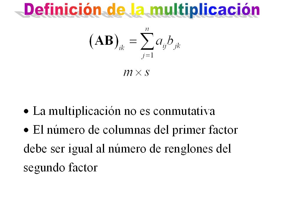 Definición de la multiplicación