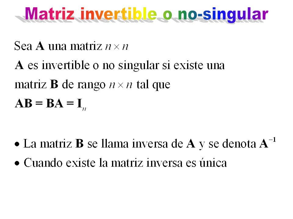 Matriz invertible o no-singular