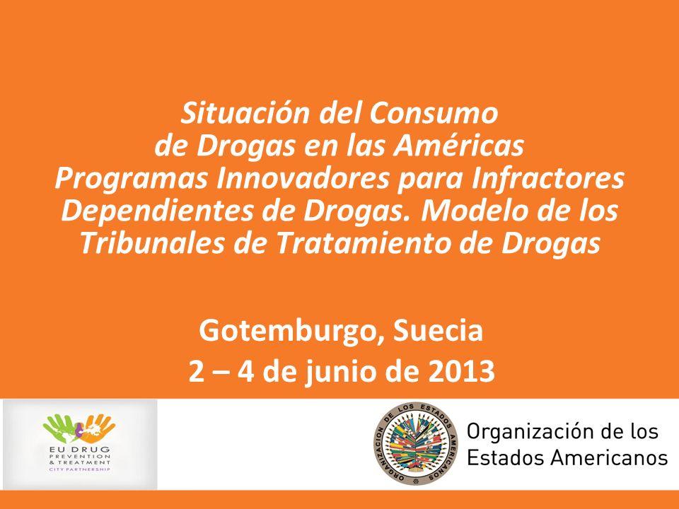Situación del Consumo de Drogas en las Américas Programas Innovadores para Infractores Dependientes de Drogas. Modelo de los Tribunales de Tratamiento de Drogas