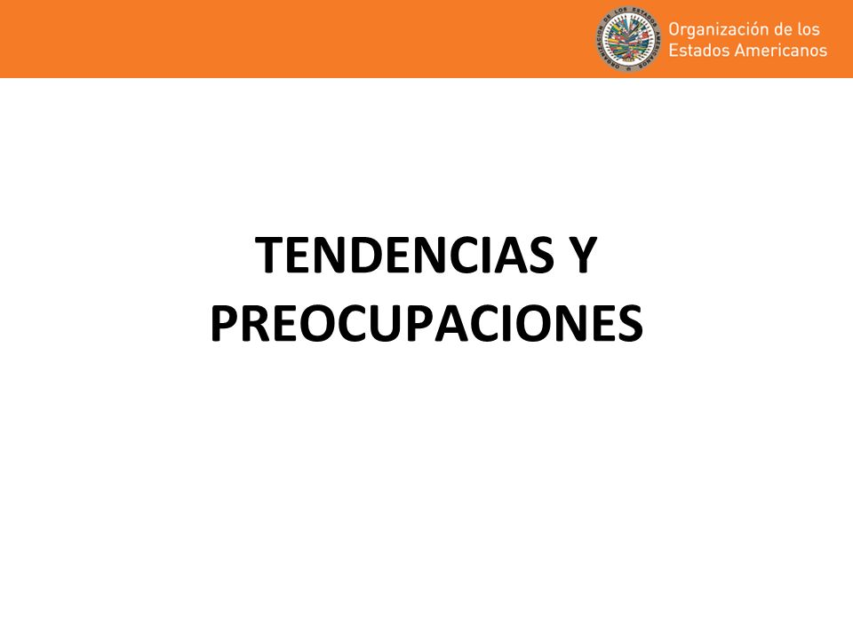 TENDENCIAS Y PREOCUPACIONES
