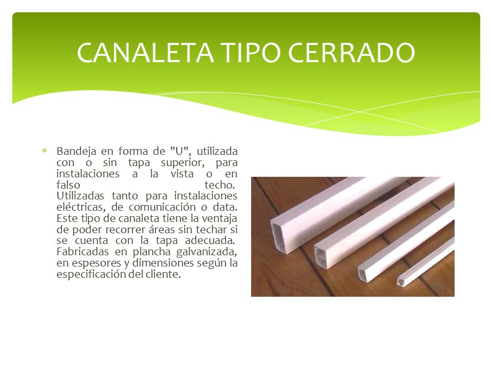 CANALETA TIPO CERRADO