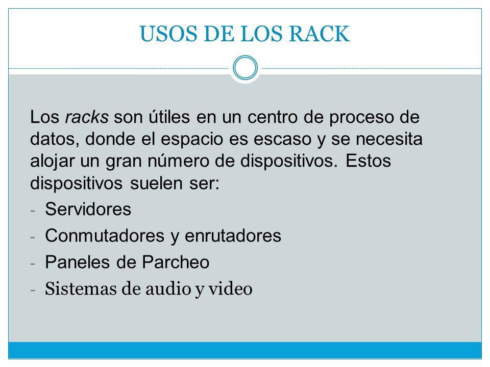 USOS DE LOS RACK
