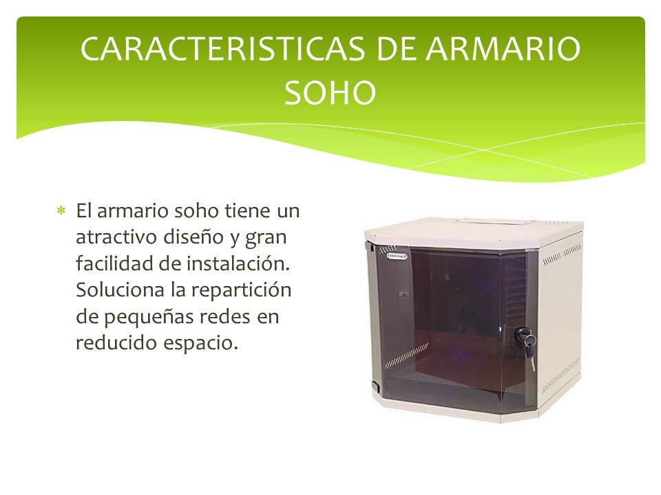 CARACTERISTICAS DE ARMARIO SOHO
