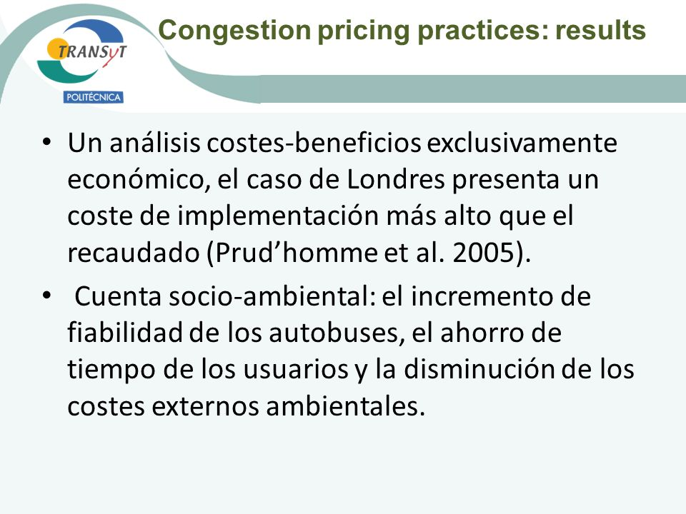 Congestion pricing practices: results