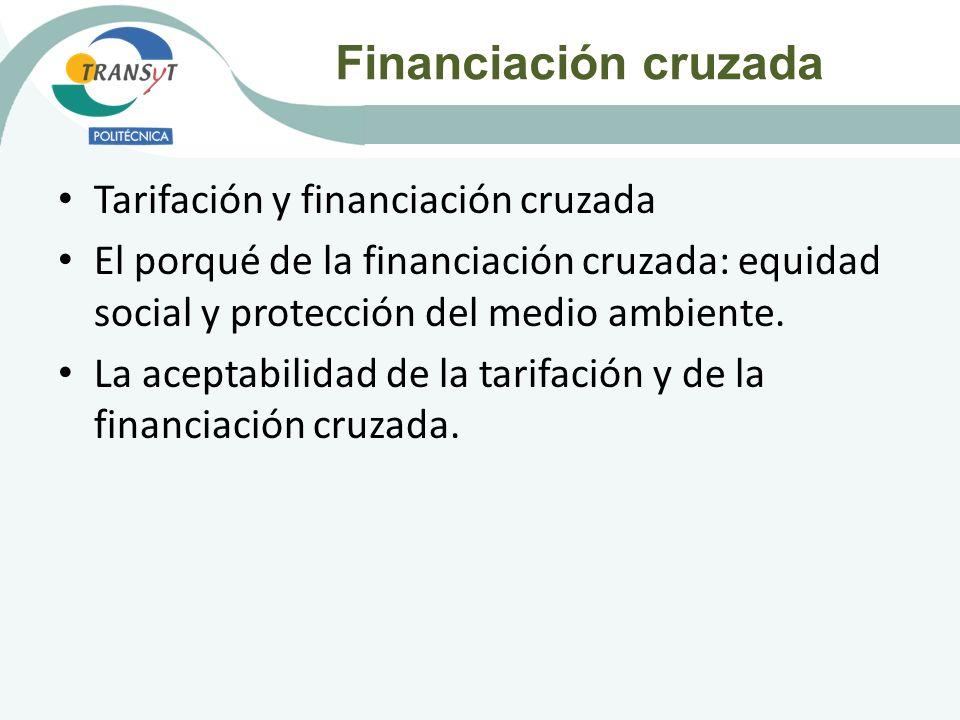 Financiación cruzada Tarifación y financiación cruzada