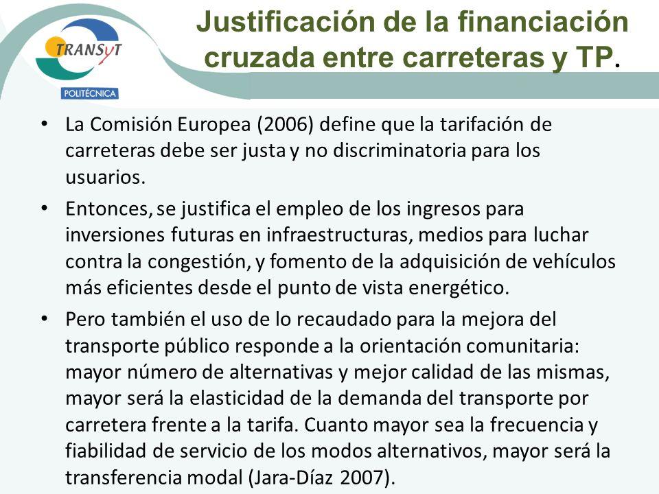 Justificación de la financiación cruzada entre carreteras y TP.