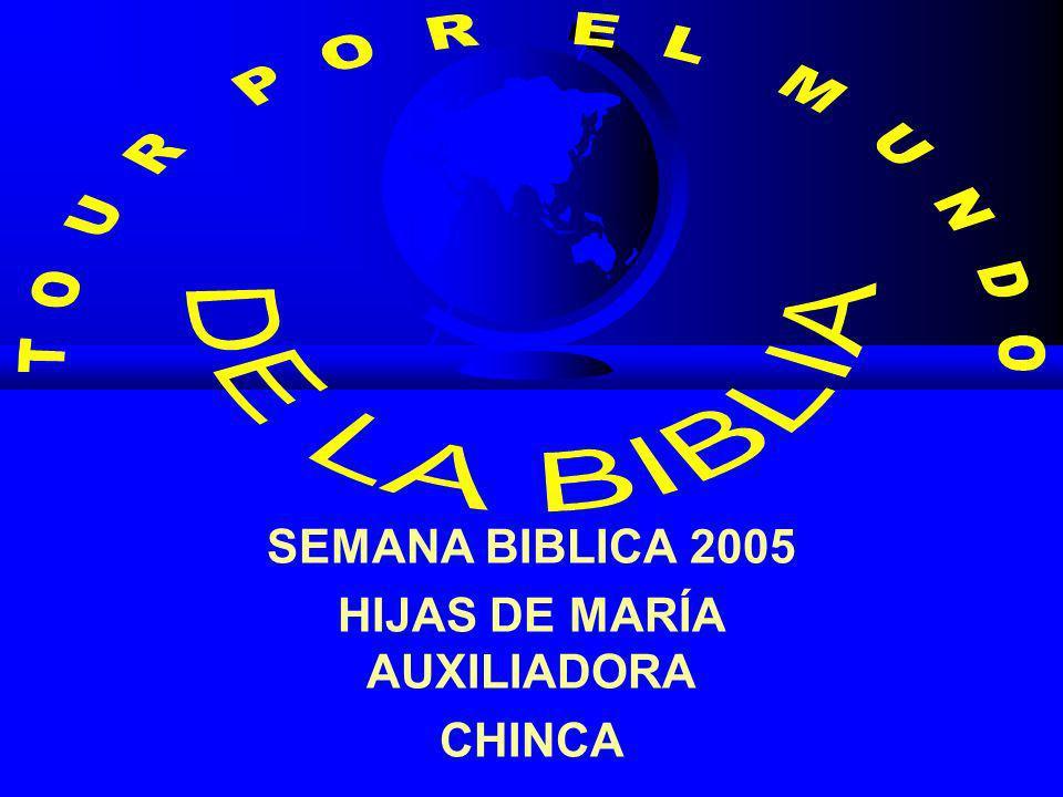 SEMANA BIBLICA 2005 HIJAS DE MARÍA AUXILIADORA CHINCA