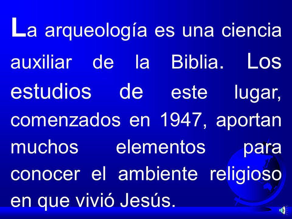 La arqueología es una ciencia auxiliar de la Biblia
