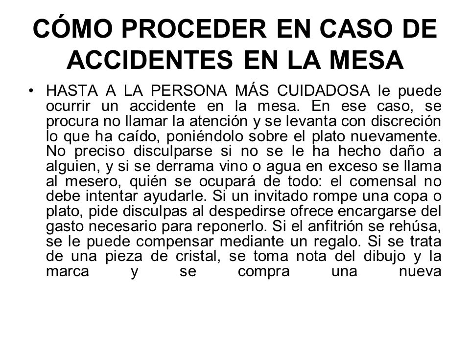 CÓMO PROCEDER EN CASO DE ACCIDENTES EN LA MESA