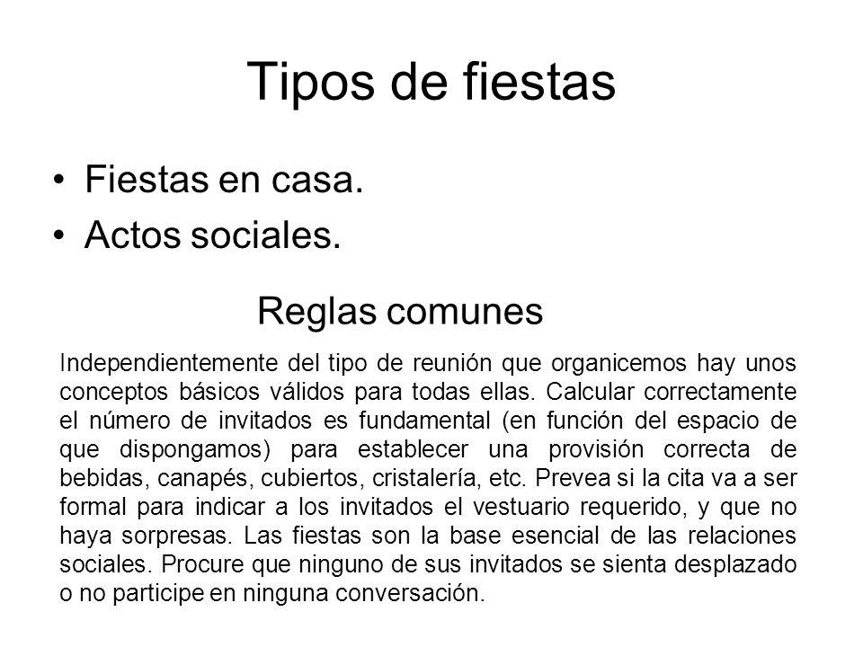 Tipos de fiestas Fiestas en casa. Actos sociales. Reglas comunes