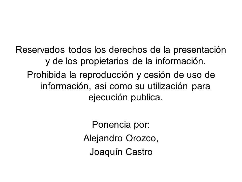 Reservados todos los derechos de la presentación y de los propietarios de la información.
