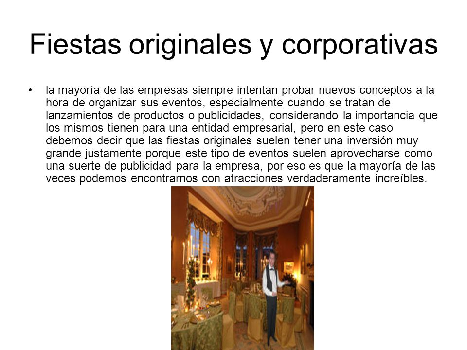 Fiestas originales y corporativas