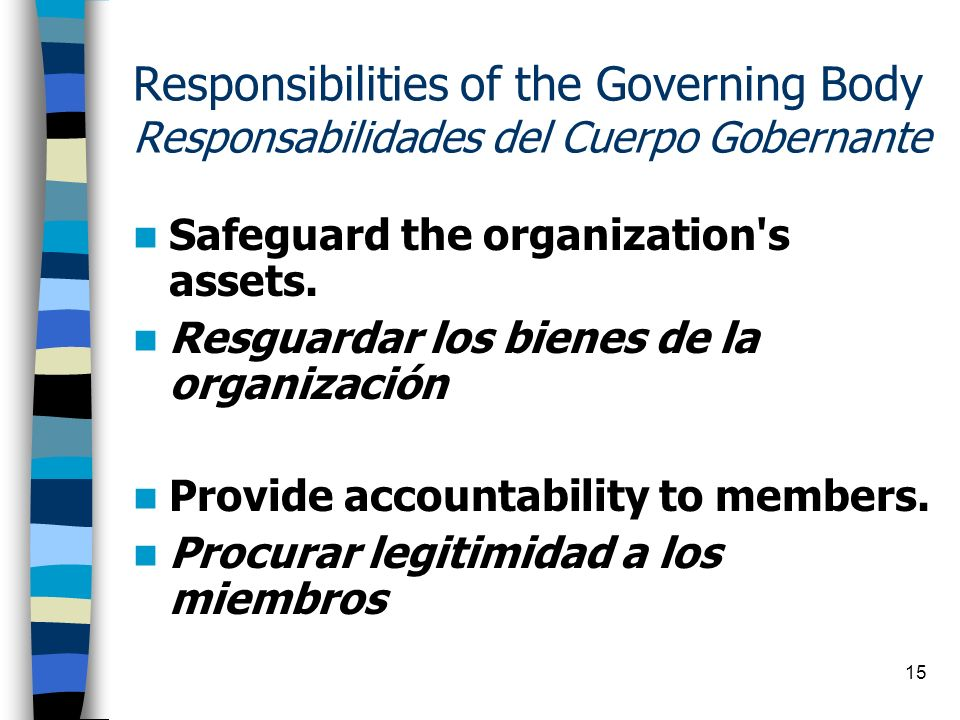 Responsibilities of the Governing Body Responsabilidades del Cuerpo Gobernante