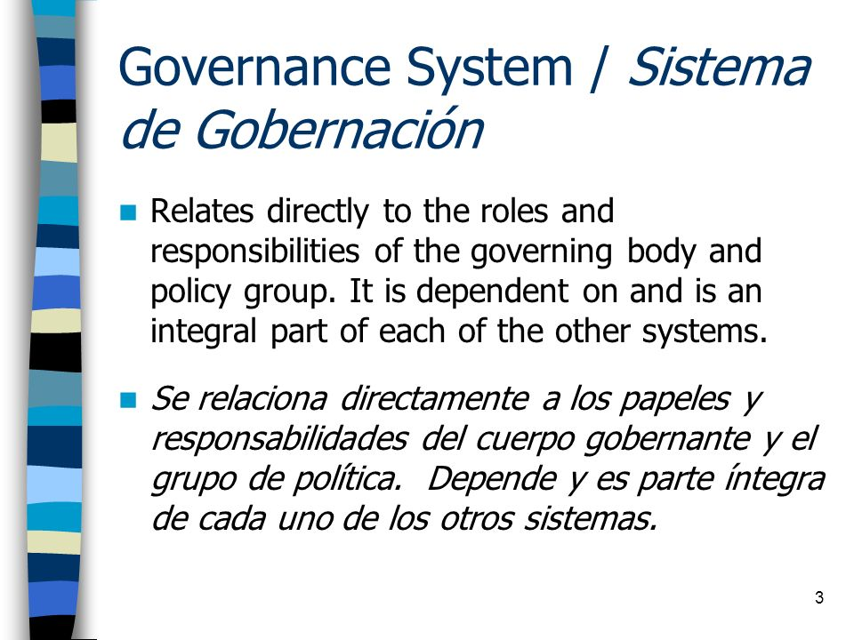 Governance System / Sistema de Gobernación