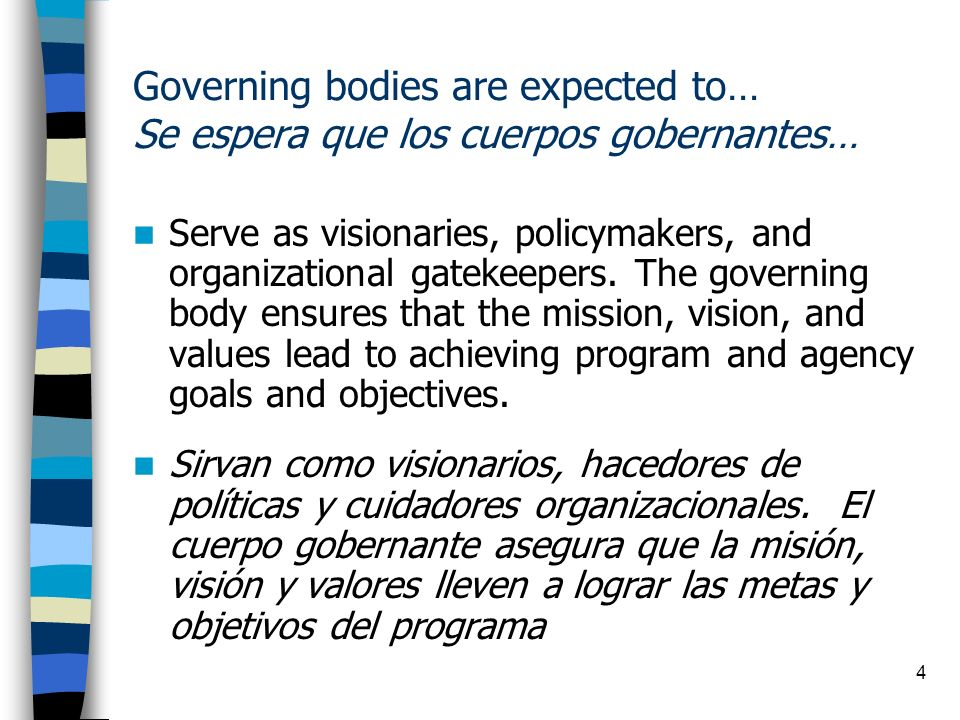 Governing bodies are expected to… Se espera que los cuerpos gobernantes…