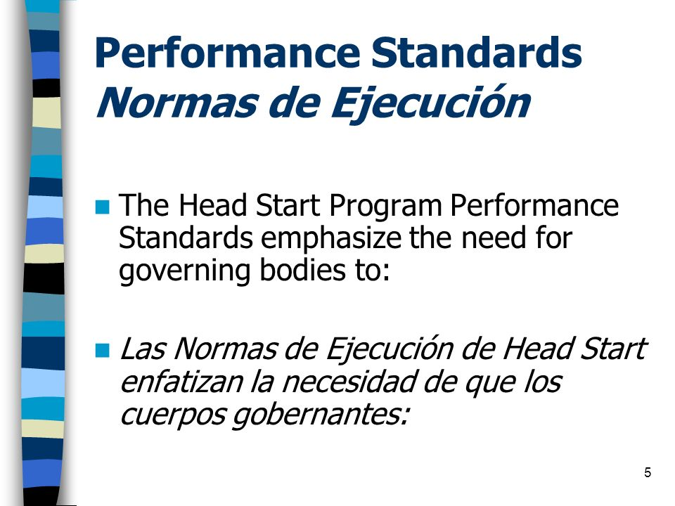 Performance Standards Normas de Ejecución