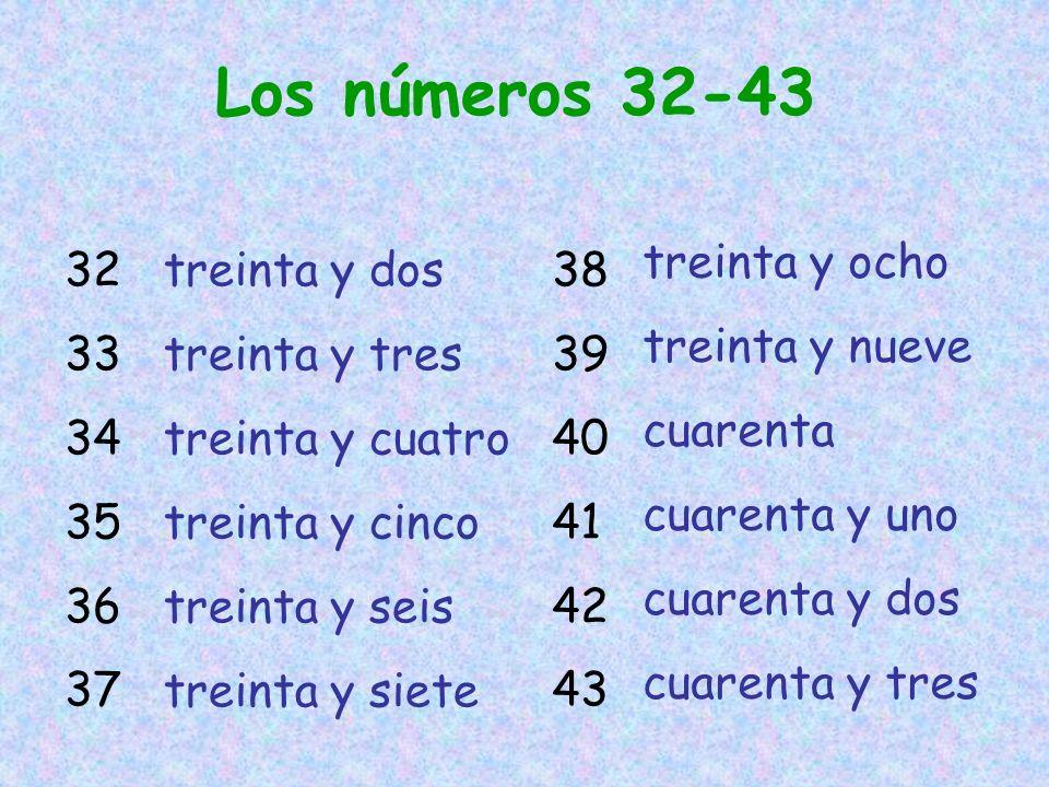 Los números 32-43 treinta y ocho treinta y nueve cuarenta