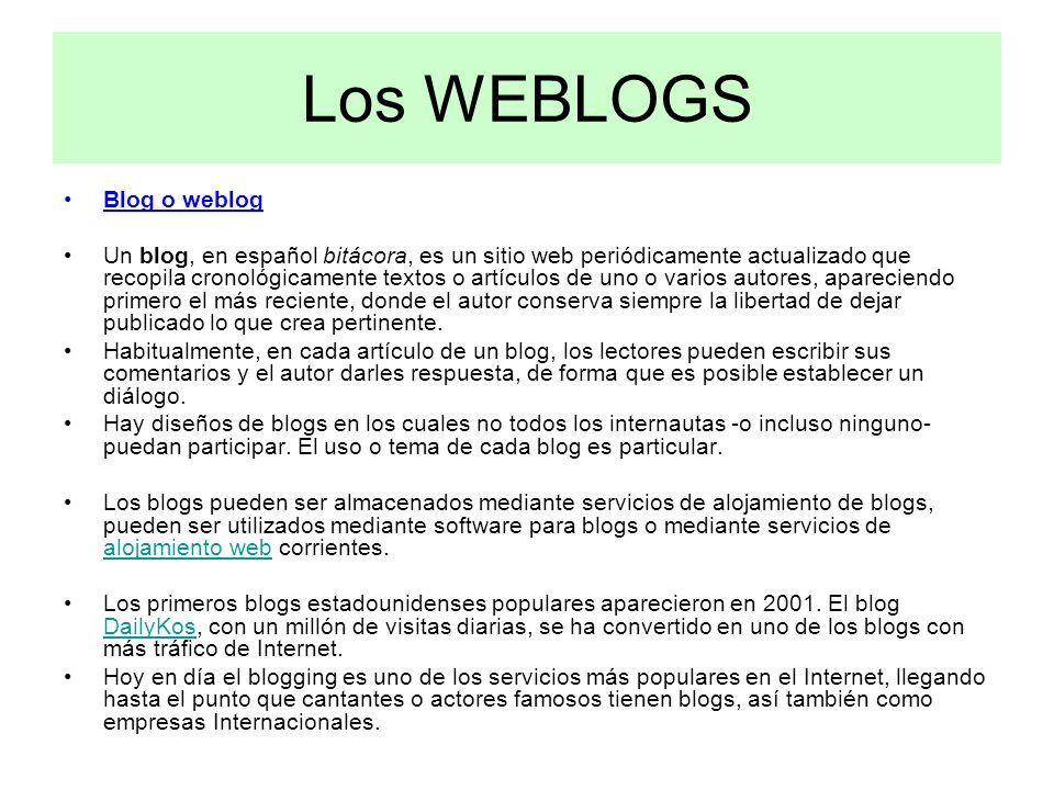 Los WEBLOGS Blog o weblog
