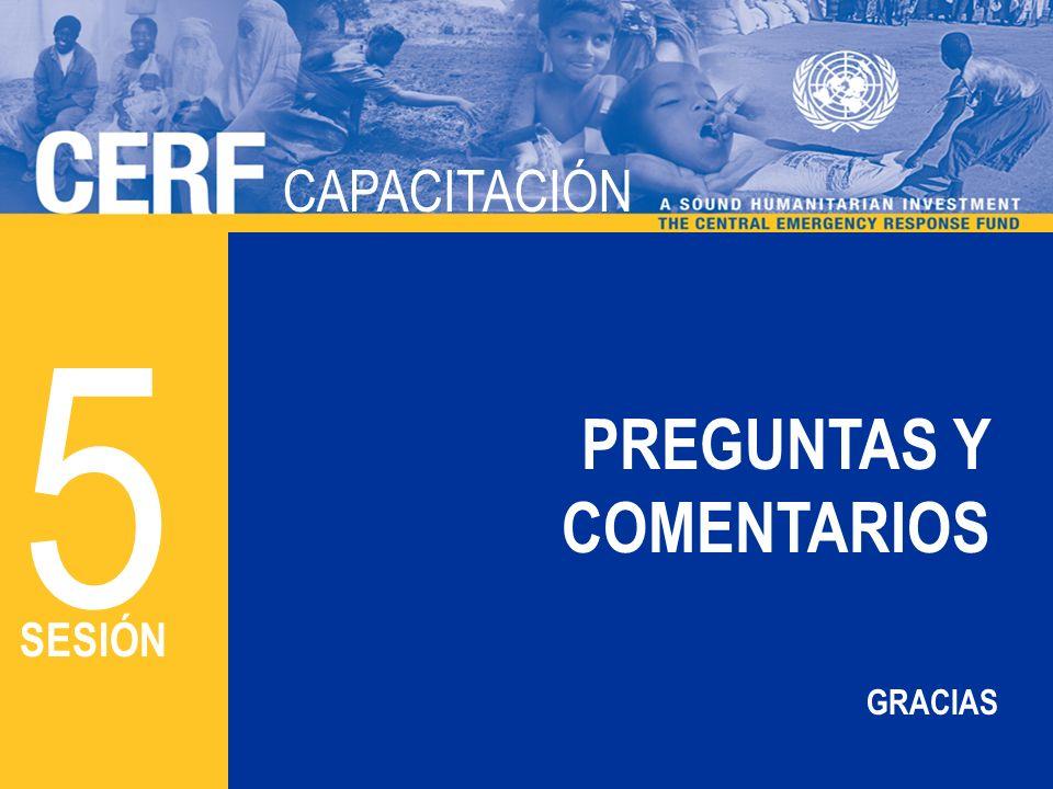 CAPACITACIÓN 5 PREGUNTAS Y COMENTARIOS SESIÓN GRACIAS