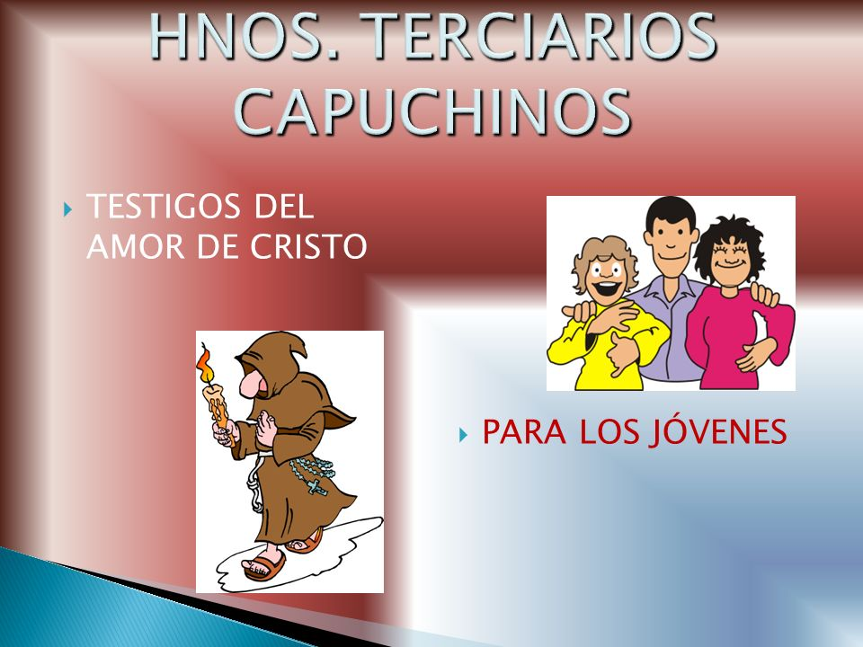 HNOS. TERCIARIOS CAPUCHINOS