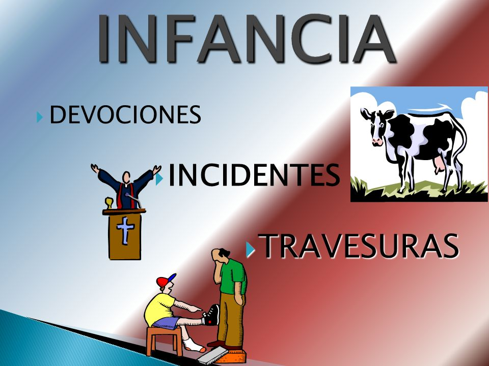INFANCIA DEVOCIONES INCIDENTES TRAVESURAS
