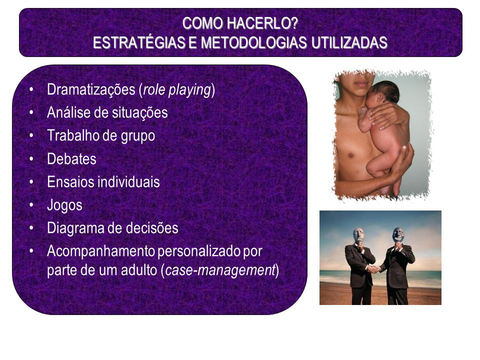 COMO HACERLO ESTRATÉGIAS E METODOLOGIAS UTILIZADAS
