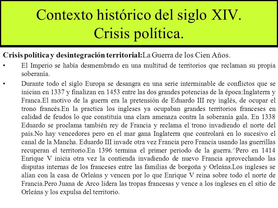 Contexto histórico del siglo XIV. Crisis política.