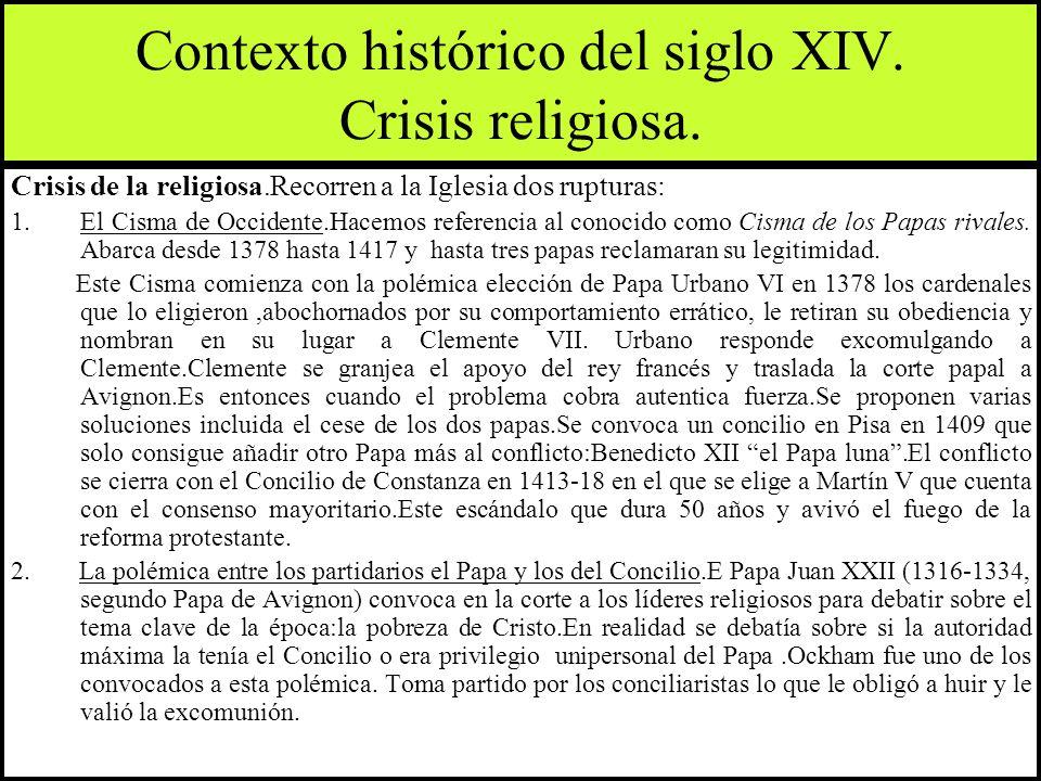 Contexto histórico del siglo XIV. Crisis religiosa.