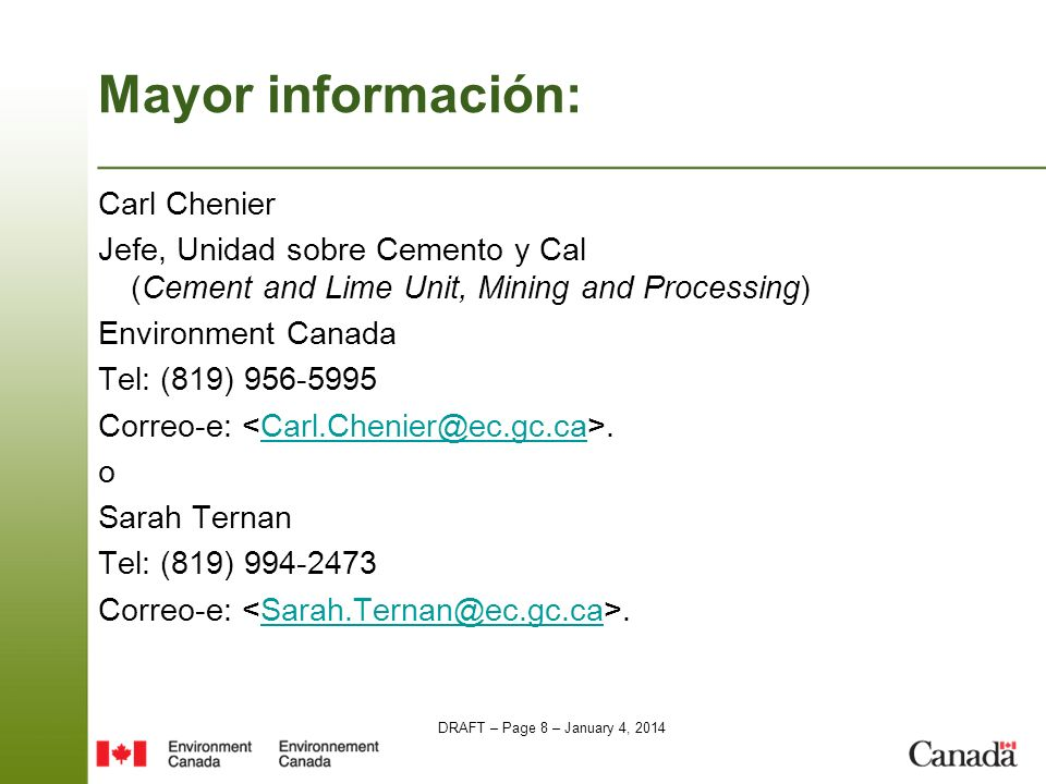 Mayor información: Carl Chenier