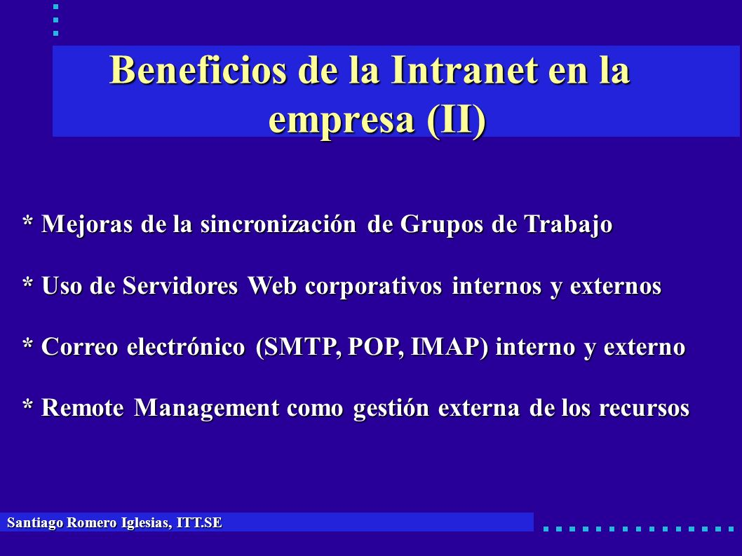 Beneficios de la Intranet en la empresa (II)