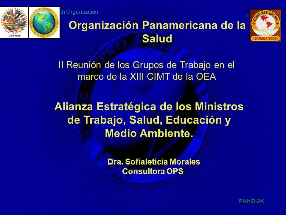 Organización Panamericana de la Salud Dra. Sofialeticia Morales