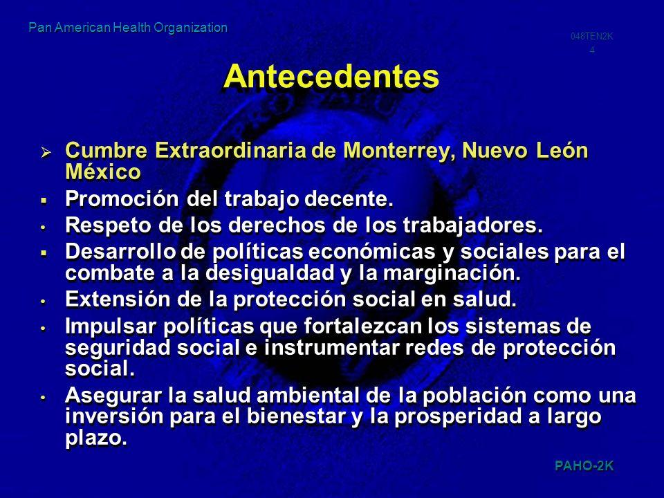 Antecedentes Cumbre Extraordinaria de Monterrey, Nuevo León México