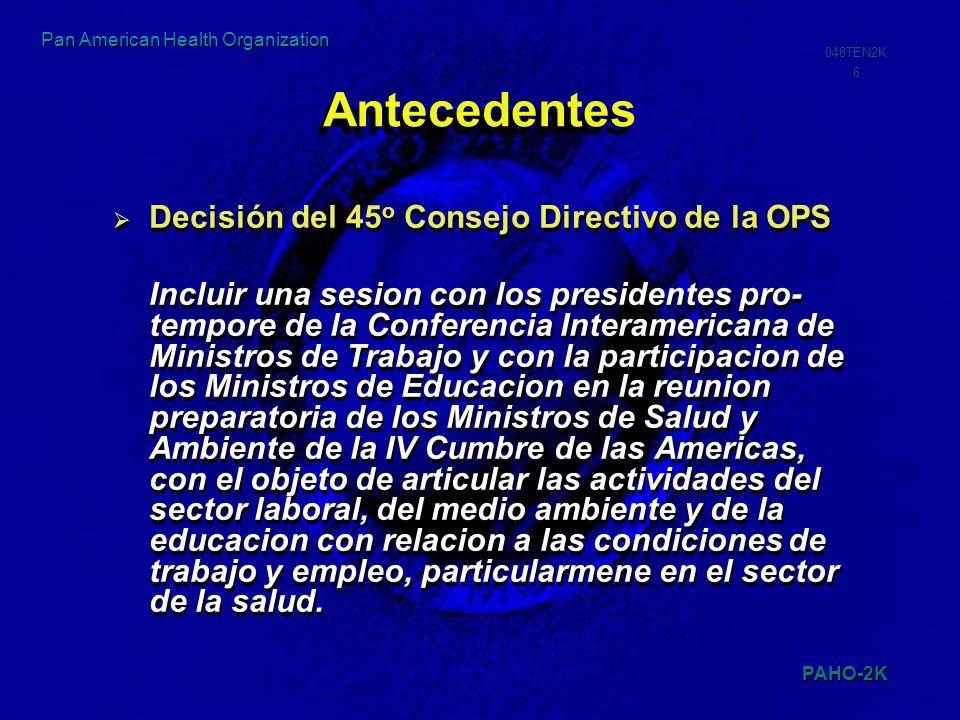 Antecedentes Decisión del 45o Consejo Directivo de la OPS